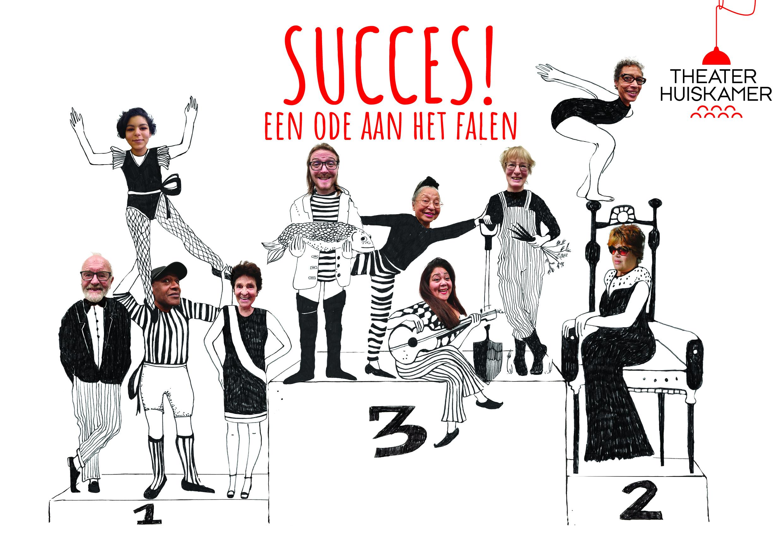 Theaterhuiskamer speelt 'Succes!'